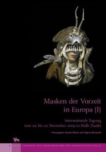 Masken der Vorzeit in Europa (I)